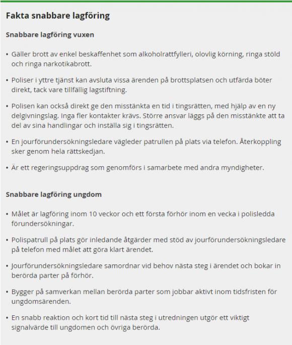 Faktarutan är hämtad från Polisen.se och ovan kopierade nyhet som publicerades där den 30 januari 2019.