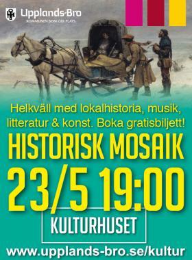 Bilden är kommunens annonsunderlag inför evenemanget Historisk Mosaik den 23 maj.